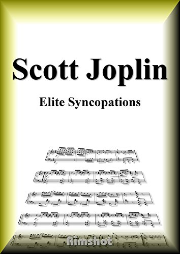 Joplin Elite Syncopations for Piano Solo (Japanese Edition)