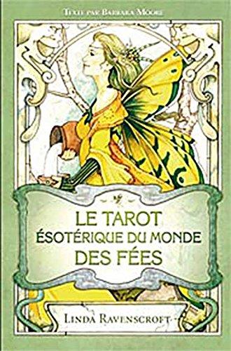 Tarot Esotérique du monde des fées (78 cartes + Livret) par Linda Ravenscroft