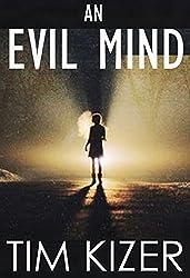 An Evil Mind--A Suspense Novel (English Edition)