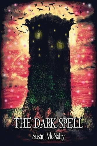 The Dark Spell 2015 (The Morrow Secrets Trilogy)