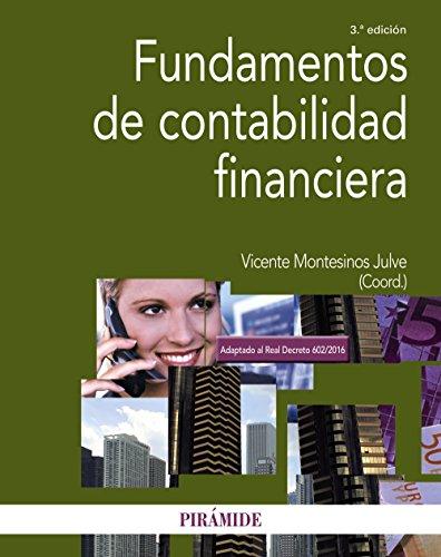 Fundamentos de contabilidad financiera (Economía Y Empresa) por Vicente Montesinos