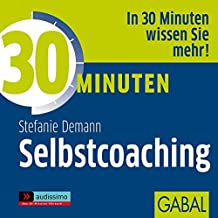 30 Minuten Selbstcoaching (audissimo)