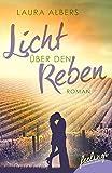 Licht über den Reben - Ein Sommer im - Best Reviews Guide