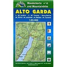 Wanderkarte und Mountainbike No. 12: Alto Garda (L. di Ledro - L. di Tenno - Rocchetta - M. Stivo - M. Misone - Monte Baldo - M. Carone) 1:25.000