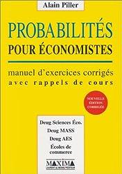 Probabilités pour économistes : manuel d'exercices et corrigés, avec rappel de cours