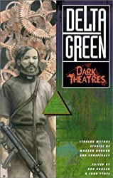 Dark Theatres (Delta Green)