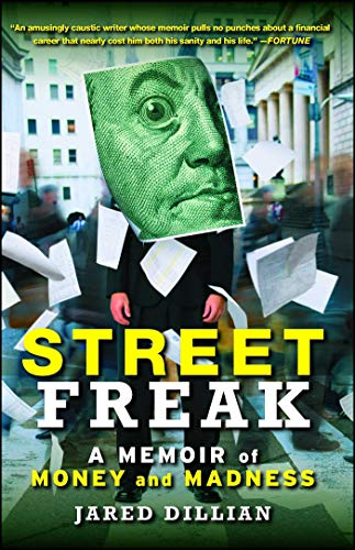 Street Freak: Money and Madness at Lehman Brothers (English Edition) -