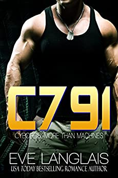C791 (Cyborgs: More Than Machines) (English Edition) di [Langlais, Eve]