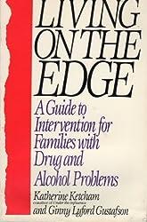 Living On/edge by Katherine Ketcham (1989-03-01)