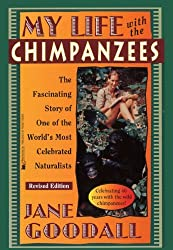 My Life With The Chimpanzees (Turtleback School & Library Binding Edition) (Byron Preiss Book) by Jane Goodall (1996-04-01)