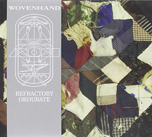 Woven Hand: Refractory Obdurate (Audio CD)