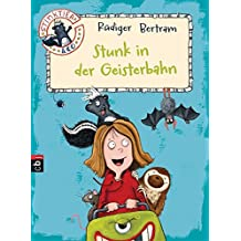 Stinktier & Co - Stunk in der Geisterbahn (Die Stinktier & Co-Reihe, Band 2)