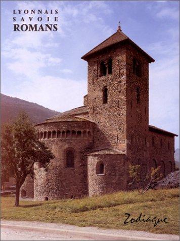 Lyonnais, Dombes, Bugey et Savoie romans par Raymond Oursel
