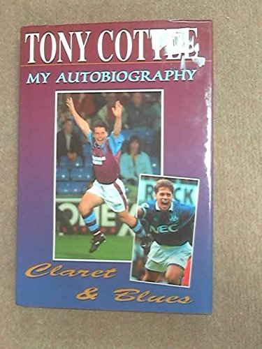 tony-cottee-my-autobiography-claret-blues