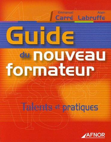 Guide du nouveau formateur : Talents et pratiques