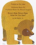 Brown Bear, Brown Bear, What Do You See? In Somali and English