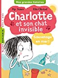 Charlotte et son chat invisible, Tome 05: Sauvetage en mer !