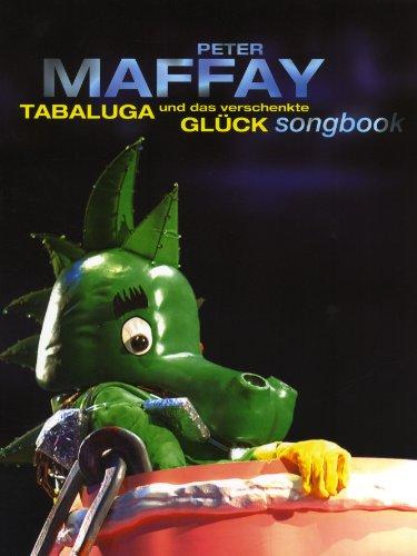 Tabaluga und das verschenkte Glück 2. Songbook.