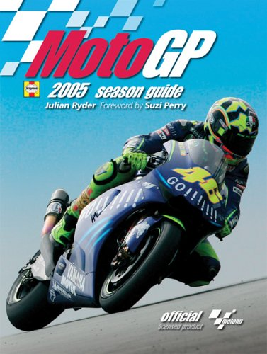 Moto GP Season Guide 2005 por Julian Ryder