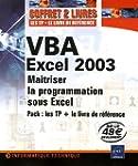 Pack VBA Excel 2003 : les TP + le liv...