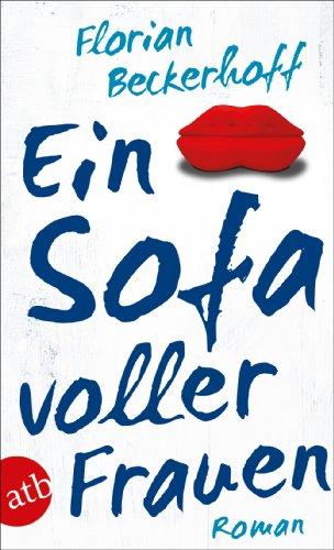 Buchseite und Rezensionen zu 'Ein Sofa voller Frauen: Roman' von Florian Beckerhoff