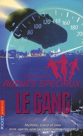 Agents spéciaux, Tome 5 : Le gang