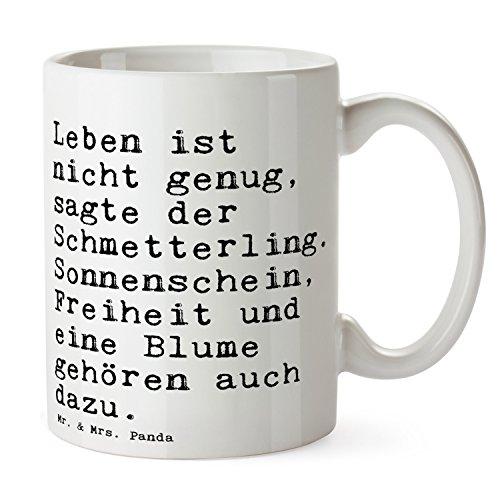 """Mr. & Mrs. Panda Tasse mit Spruch """"Leben ist nicht genug, sagte der Schmetterling. Sonnenschein, Freiheit und eine Blume gehören auch dazu."""" - 100% handmade aus Keramik - Tasse, Tassen, Becher, Kaffeetasse, Kaffee, Geschenkidee, Geschenk, Tee, Teetasse, Tee, Cup, Schenken, Frühstück Schmetterling, Weisheit, Spruch, Zitat, Andersen Spruch Sprüche Lustig Spass Geschenk Geschenkidee Zitate"""
