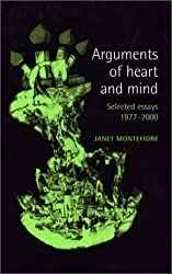 Arguments of Heart and Mind: Selected Essays 1977