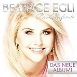 Songtexte von Beatrice Egli - Pure Lebensfreude