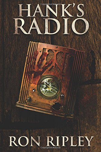 Hank's Radio: Volume 4 (Haunted Collection Series)