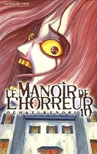 Le Manoir de l'Horreur Edition simple Tome 10