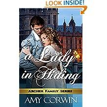 A Lady in Hiding (The Archer Family Regency Romances Book 2)