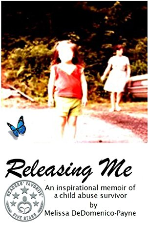 ebook: Releasing Me: A Novel by Melissa Payne (B010W3GJY0)