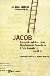 Jacob commentaire à plusieurs voix de Gen 25-36 : Mélanges offerts à Albert de Pury