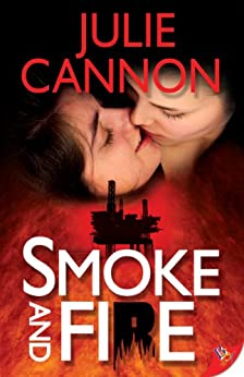 Smoke and Fire by [Cannon, Julie]