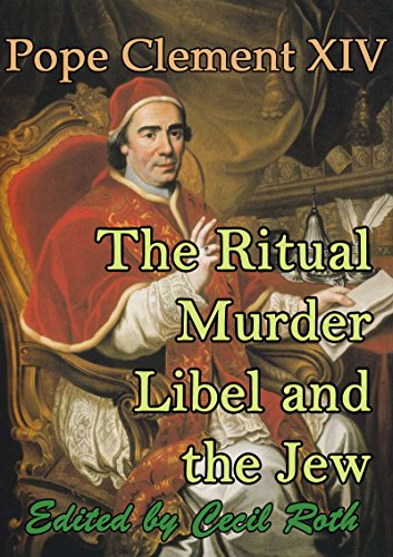 the-ritual-murder-libel-and-the-jew-the-report-by-cardinal-lorenzo-ganganelli-pope-clement-xiv-barva