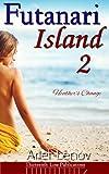 Futanari Island 2: Heather's Change (English Edition)