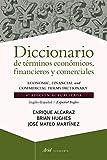 Diccionario de términos económicos, financieros y comerciales: 6ª edición actualizada. Inglés-Español / Spanish-English (Ariel Economía)