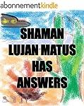 Shaman Lujan Matus Has Answers (Engli...