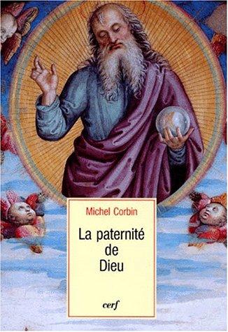 La paternité de Dieu par Michel Corbin
