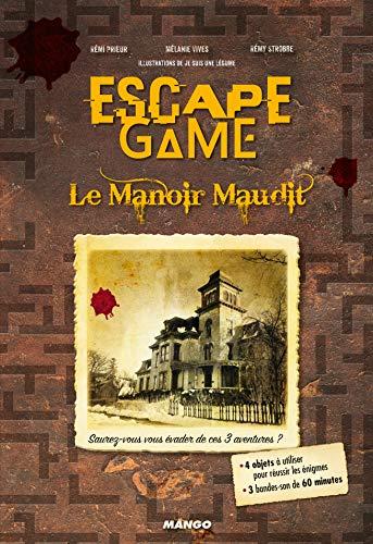 Escape game : le manoir maudit par Mélanie Vives