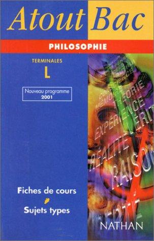 Atout Bac : Philosophie, terminale L