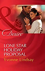 Lone Star Holiday Proposal (Mills & Boon Desire) (Texas Cattleman's Club: Lies and Lullabies, Book 2)