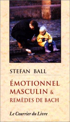 Emotionnel masculin et remèdes de Bach