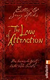 The Law of Attraction: Das kosmische Gesetz hinter THE SECRET - Esther Hicks, Jerry Hicks