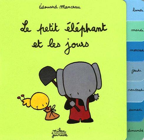 Le petit éléphant et les jours