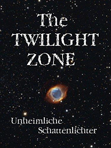 Twilight Zone - Unheimliche Schattenlichter -