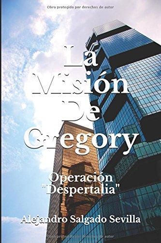 la-mision-de-gregory-operacion-despertalia