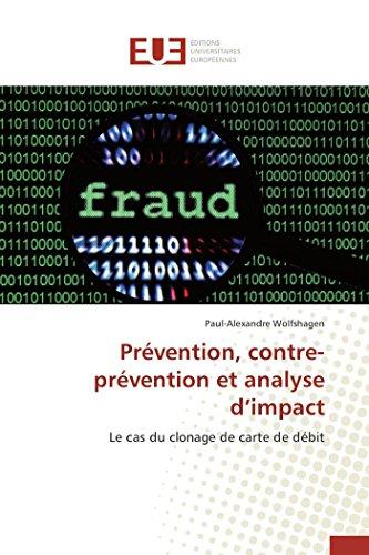 Prévention, contre-prévention et analyse d impact