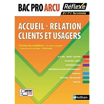 Toutes les matières - Bac Pro ARCU (Accueil - Relation Clients et Usagers) - 1ere/Tle - Bac 2020 et 2021 (18)